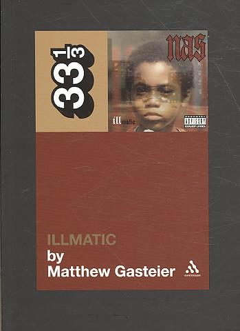 Illmatic By Gasteier, Matthew